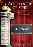 echange, troc Au Théâtre ce soir - Auguste