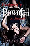 Victoria's Downfall: Hunted Series Volume One