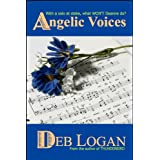 Angelic Voices ~ Deb Logan
