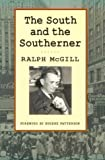 South and the Southerner (Brown Thrasher Books)