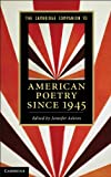 The Cambridge Companion to American Poetry since 1945 (Cambridge Companions to Literature)