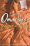 Diary of a Groupie: A Novel (0743228715) by Tyree, Omar