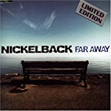 Far Away Pt.1 ~ Nickelback