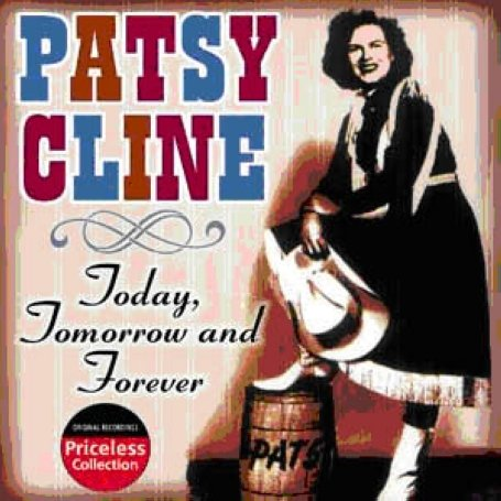 Patsy Cline - Great American Legends - Today, Tomorrow and Forever Vol. 2 - Zortam Music