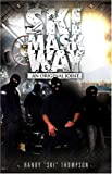 img - for Ski Mask Way: An Original Joint book / textbook / text book