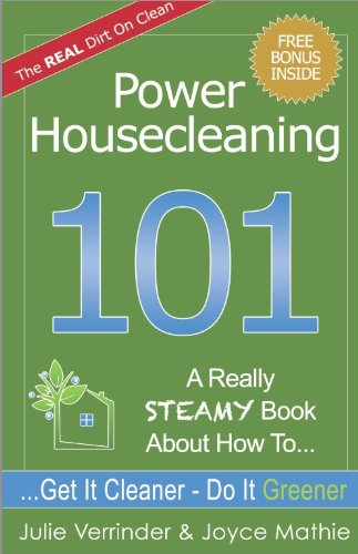 Power Housecleaning 101