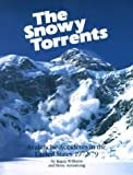 img - for Snowy Torrents: Avalanche Accidents in the United States 1972-1979 book / textbook / text book