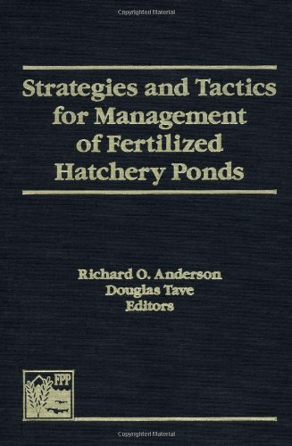 Strategies and Tactics for Management of Fertilized Hatchery Ponds