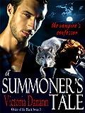 A Summoner's Tale - The Vampire's Confessor (Black Swan 3) by Victoria Dannan