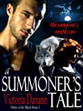 A Summoner's Tale - The Vampire's Confessor (Black Swan 3) by Victoria Dannan
