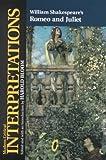 "William Shakespeare's ""Romeo and Juliet"" (Modern Critical Interpretations)"