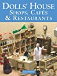 Dolls' House Shops, Cafes and Restaur...