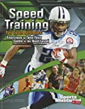 img - for Speed Training for Teen Athletes: Exercises to Take Your Game to the Next Level (Sports Training Zone) book / textbook / text book