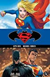 Superman/Batman, Vol. 2: Supergirl (1401202500) by Loeb, Jeph