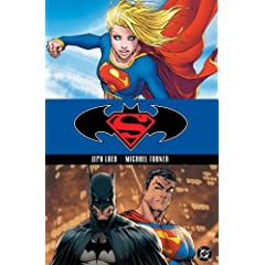 Superman Batman, Vol. 2: Supergirl by Jeph Loeb and Michael Turner