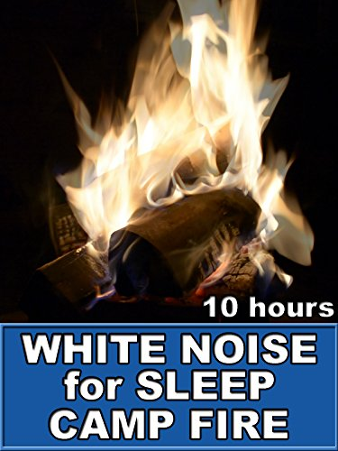 Campfire White Noise for Sleep 10 Hours