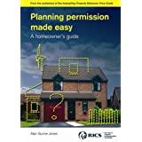 Planning Permission Made Easy: A Homeowner's Guideby Alan Gunne-Jones