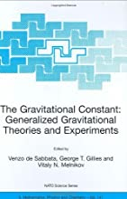 The Gravitational Constant Generalized Gravitational Theories and Experiments 141 Nato Science Serie