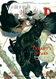 Vampire Hunter D Volume 17: Tyrants Stars Parts 3 & 4