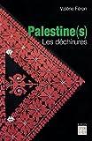 echange, troc Valérie Féron - Palestine(s) : Les déchirures