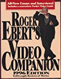 Roger Ebert's Video Companion 1996/Roger Ebert's Pocket Video Guide (Roger Ebert's Movie Yearbook) (0836204573) by Ebert, Roger