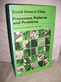Social Areas in Cities: Processes, Patterns and Problems (0471996912) by Herbert, David
