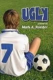 Ugly - Mark Roeder