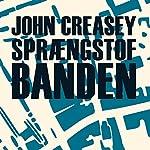 Sprængstofbanden | John Creasey
