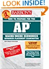 How to Prepare for the AP Macroeconomics/Microeconomics (Barron's AP Microeconomics/Macroeconomics)