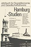 img - for Hamburg-Studien (Jahrbuch f r Sozial konomie und Gesellschaftstheorie) (German Edition) book / textbook / text book