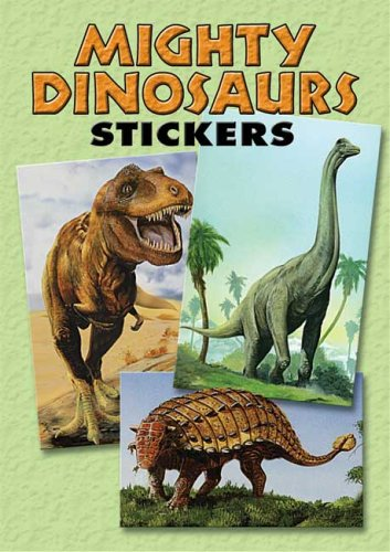 Mighty Dinosaurs Stickers: 36 Stickers, 9 Different Designs (Dover Little Activity Books Stickers)