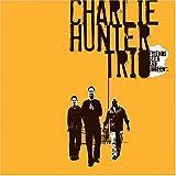echange, troc Charlie Hunter - Friends Seen & Unseen