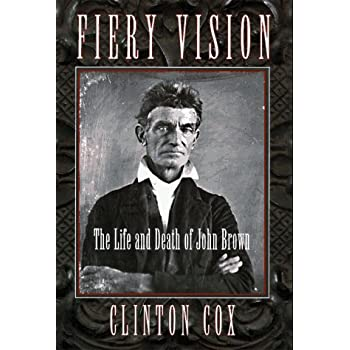 Set A Shopping Price Drop Alert For Fiery Vision: The Life and Death of John Brown