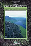 Andy Walmsley Walking in Scotland's Far North: 62 Mountain Walks (Cicerone British Mountains)