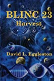 BLINC 23 Harvest (Volume 1)
