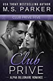 Club Prive Book 5: Alpha Billionaire Romance (English Edition)