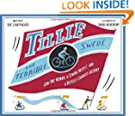 Tillie the Terrible Swede: How One Wo...