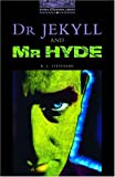 Dr Jekyll and Mr Hyde (Oxford Bookworms Library)