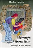Mummy's Home Town - The Curse of the Amulet