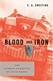 img - for Blood and Iron: The German Conquest of Sevastopol book / textbook / text book