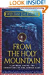 From the Holy Mountain: A Journey amo...