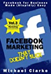 Facebook Marketing That Doesn't Suck...