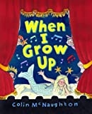 When I Grow Up Colin McNaughton
