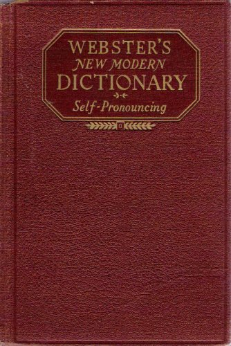 Webster's New Modern Dictionary Self-Pronouncing