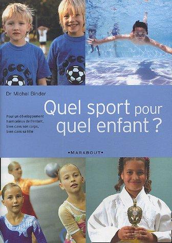 Livre quel sport pour quel enfant - Quel matelas pour enfant ...