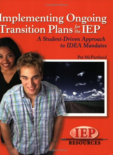 Implementing Ongoing Transitions Plans for the IEP