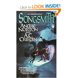 Songsmith (Witch World Novels (Paperback Tor)) by Andre Norton and A. C. Crispin
