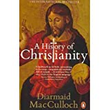 [ A HISTORY OF CHRISTIANITY THE FIRST THREE THOUSAND YEARS BY MACCULLOCH, DIARMAID](AUTHOR)PAPERBACKby Diarmaid MacCulloch