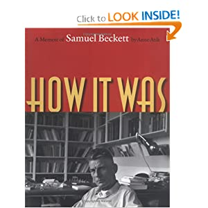 How It Was: A Memoir of Samuel Beckett Anne Atik