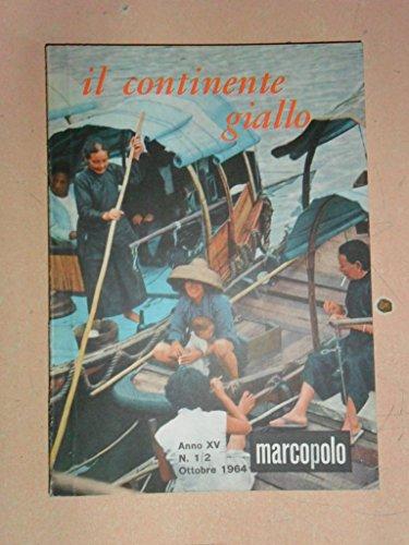 marcopolo-n-1-2-ottobre-1964-il-continente-giallo